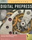 Exploring Digital Prepress (Exploring (Delmar)) Cover Image
