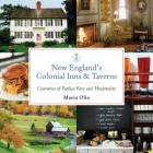 New England's Colonial Inns & Taverns: Centuries of Yankee Fare and Hospitality Cover Image