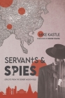 Servants & Spies: Exploits from the Covert Mission Field Cover Image