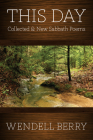 This Day: Sabbath Poems Collected and New 1979-20013 Cover Image