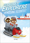The Secret Explorers and the Missing Scientist Cover Image