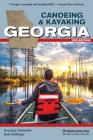 Canoeing & Kayaking Georgia (Canoe and Kayak) Cover Image