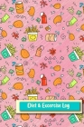 Diet & Excercise Log: Professional and Practical Food Diary and Fitness Tracker: Monitor Eating, Plan Meals, and Set Diet and Exercise Goals Cover Image