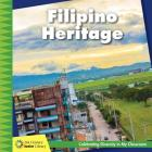 Filipino Heritage (21st Century Junior Library: Celebrating Diversity in My Cla) Cover Image