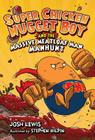 Super Chicken Nugget Boy and the Massive Meatloaf Man Manhunt Cover Image