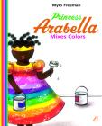 Princess Arabella Mixes Colors Cover Image