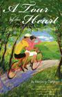 A Tour of the Heart: A Seductive Cycling Trip Through France Cover Image