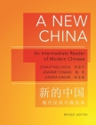 A New China: An Intermediate Reader of Modern Chinese - Revised Edition (Princeton Language Program: Modern Chinese #22) Cover Image