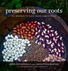Preserving Our Roots: My Journey to Save Seeds and Stories (Southern Table) Cover Image