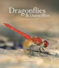 Dragonflies and Damselflies: A Natural History Cover Image