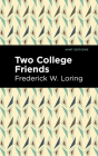 Two College Friends Cover Image