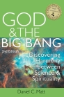 God and the Big Bang, (2nd Edition): Discovering Harmony Between Science and Spirituality Cover Image