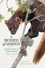 A Richness of Martens: Wildlife Tales from the Highlands Cover Image