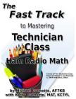 The Fast Track to Mastering Technician Class Ham Radio Math Cover Image