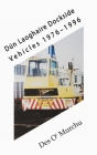Dún Laoghaire Dockside Vehicles 1976-1996 Cover Image