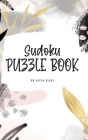 Sudoku Puzzle Book - Easy (6x9 Hardcover Puzzle Book / Activity Book) Cover Image