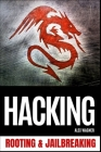 Hacking: Rooting & Jailbreaking Cover Image