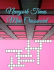 Newyork Times Mini Crossword: Crossword puzzle dictionary 2020 Puzzles & Trivia Challenges Specially Designed to Keep Your Brain Young, Big & Easy C Cover Image