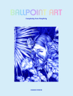 Ballpoint Art: Complexity from Simplicity Cover Image