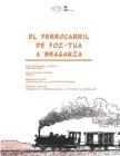 El ferrocarril de Foz-Tua a Braganza Cover Image