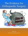 The Evidence for Orthopaedic Surgery & Trauma Cover Image