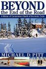 Beyond the End of the Road: A Winter of Contentment North of the Arctic Circle Cover Image
