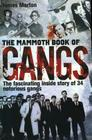 The Mammoth Book of Gangs (Mammoth Books) Cover Image