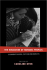 The Education of Nomadic Peoples: Current Issues, Future Perspectives Cover Image