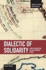 Dialectic of Solidarity: Labor, Antisemitism, and the Frankfurt School (Studies in Critical Social Sciences (Haymarket Books)) Cover Image