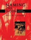 Naming the Gods: Cy Twombly's Passionate Poiesis Cover Image