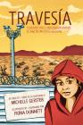 Travesía: A Migrant Girl's Cross-Border Journey/El Viaje de Una Joven Migrante Cover Image