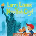 Larry Loves New York City!: A Larry Gets Lost Book Cover Image