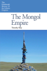 The Mongol Empire (Edinburgh History of the Islamic Empires) Cover Image