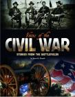 Voices of the Civil War: Stories from the Battlefields (Voices of War) Cover Image