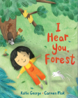I Hear You, Forest (Sounds of Nature) Cover Image