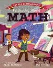 Little Leonardo's Fascinating World of Math Cover Image