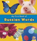 My First Book of Russian Words (A+ Books: Bilingual Picture Dictionaries) Cover Image
