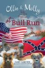 Ollie and Molly at Bull Run: Tails from the Dog House Cover Image
