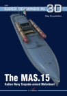 The Mas.15 Italian Navy Torpedo-Armed Motorboat (Super Drawings in 3D) Cover Image