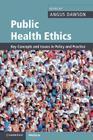 Public Health Ethics (Cambridge Medicine) Cover Image