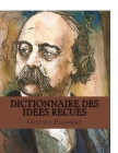 Dictionnaire des idees recues Cover Image