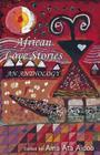 African Love Stories: An Anthology Cover Image