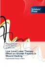 Low Level Laser Therapy Effect on Growth Factors in Wound Healing Cover Image