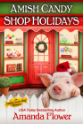 Amish Candy Shop Holidays Cover Image