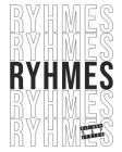 Rhymes Hip Hop Rap Lyrics: Notebook for Writing Lyrics, Bars, Rhymes & Ideas Cover Image