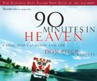 90 Minutes in Heaven: A True Story of Life and Death Cover Image