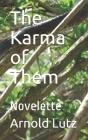 The Karma of Them: Novelette Cover Image