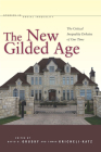 The New Gilded Age: The Critical Inequality Debates of Our Time (Studies in Social Inequality) Cover Image