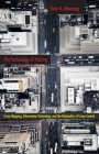 The Technology of Policing: Crime Mapping, Information Technology, and the Rationality of Crime Control (New Perspectives in Crime #4) Cover Image