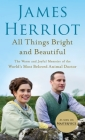 All Things Bright and Beautiful: The Warm and Joyful Memoirs of the World's Most Beloved Animal Doctor (All Creatures Great and Small #2) Cover Image